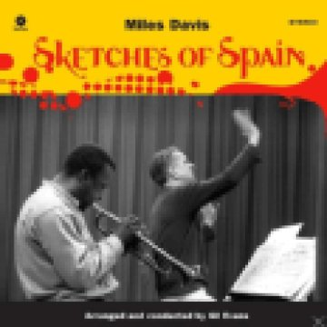 Sketches of Spain (High Quality Edition) Vinyl LP (nagylemez)