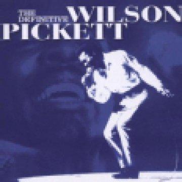 The Definitive Wilson Pickett CD