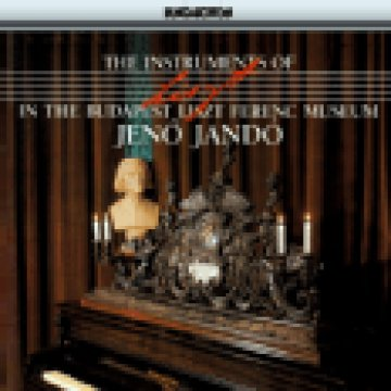 The Instruments of Liszt Ferenc in the Budapest Liszt Ferenc CD