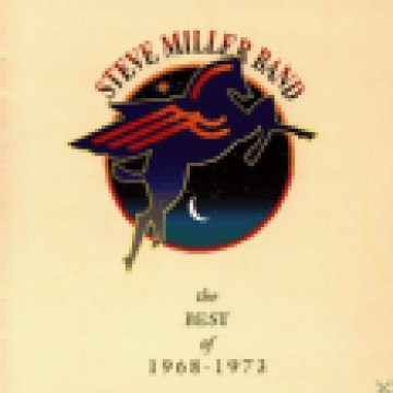 Best Of Steve Miller Band 1968-1973 CD