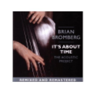 It's About Time: The Acoustic Project (CD)