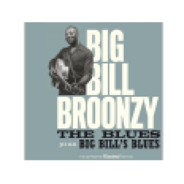 The Blues plus Big Bill's Blues (CD)