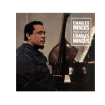 Presents Charles Mingus (CD)