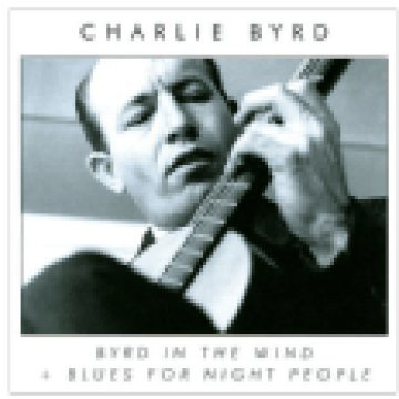 Byrd in the Wind / Blues for Night People (CD)