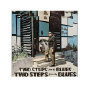 Two Steps from the Blues (Vinyl LP (nagylemez))
