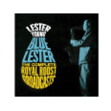 Blue Lester: Complete Royal Roost Broadcasts (CD)