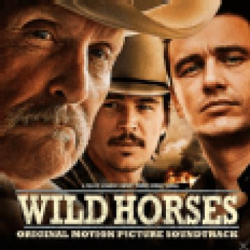 Wild Horses (Original Motion Picture Soundtrack) CD