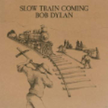 Slow Train Coming LP