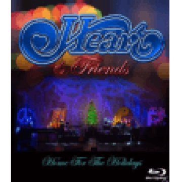 Heart & Friends - Home For The Holidays Blu-ray