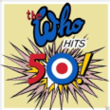 The Who Hits 50! CD
