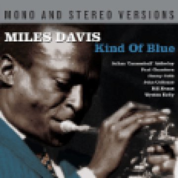 Kind Of Blue - Mono And Stereo Versions CD