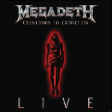 Countdown To Extinction: Live CD