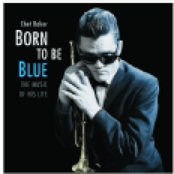 Born to Be Blue (High Quality Edition) Vinyl LP (nagylemez)