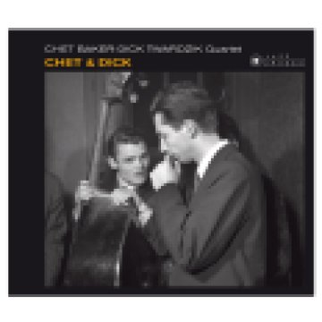 Chet & Dick (Digipak) CD