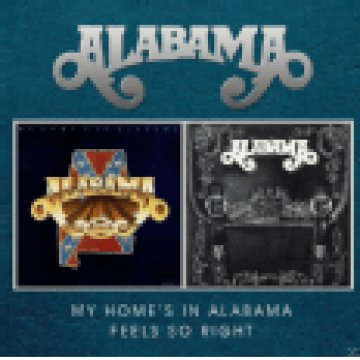 My Home's in Alabama / Feels So Right CD