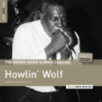 The Rough Guide to Blues Legends - Howlin' Wolf (Reborn and Remastered) (Limited Edition) LP
