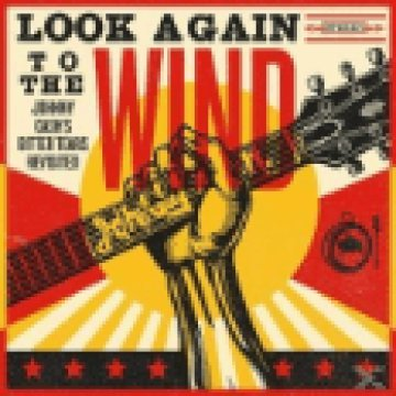 Look Again To The Wind - Johnny Cash's Bitter Tears Revisited LP