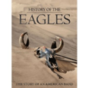 History Of The Eagles DVD