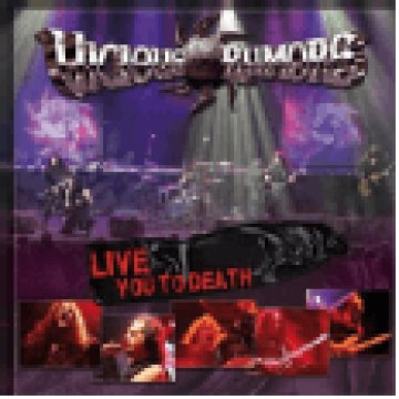 Live You To Death CD
