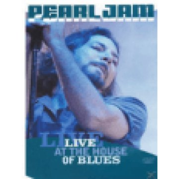 Live At The House of Blues DVD