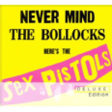 Never Mind the Bollocks, Here's the Sex Pistols (Deluxe Edition) CD