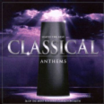 Simply The Best Classical Anthems - 36 of The Most Powerful Classics on Earth CD