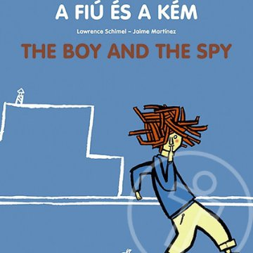 A fiú és a kém - The boy and the spy