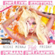 Pink Friday - Roman Reloaded Delux CD