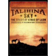 Talihina Sky - The Story Of Kings Of Leon DVD