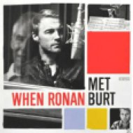 When Ronan Met Burt CD