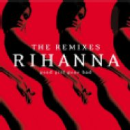 Good Girl Gone Bad - The Remixes CD