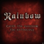Catch the Rainbow - The Anthology CD
