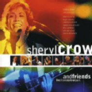 Sheryl Crow And Friends Live CD