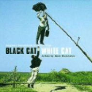 Black Cat, White Cat (Macska-jaj) CD