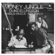Money Jungle (High Quality Edition) Vinyl LP (nagylemez)
