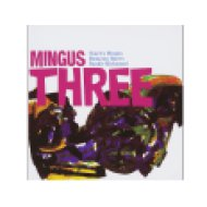 Mingus Three (CD)