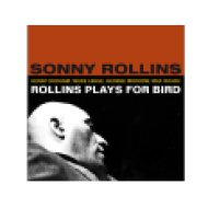 Rollins Plays for Bird (CD)