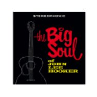 The Big Soul of John Lee Hooker (Limited Edition) Vinyl LP (nagylemez)