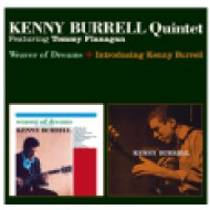 Weaver of Dreams / Introducing Kenny Burrell (CD)