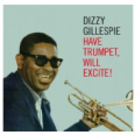 Have Trumpet, Will Excite! (CD)
