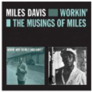 Workin'& the Musings of Miles (CD)