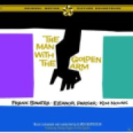 The Man With The Golden Arm (Original Motion Picture Soundtrack) (Az aranykezű férfi) CD