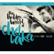 The Hidden World of Chet Baker (Deluxe Limited Edition) CD