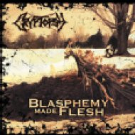 Blasphemy Made Flesh (Digital) CD