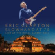 Slowhand At 70 - Live At The Royal Albert Hall DVD+CD