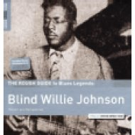 The Rough Guide To Blues Legends - Blind Willie Johnson (Reborn and Remastered) (Limited Edition) LP