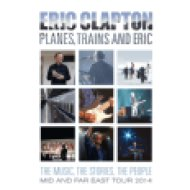 Planes, Trains And Eric - Mid And Far East Tour 2014 DVD