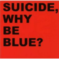 Why Be Blue? CD