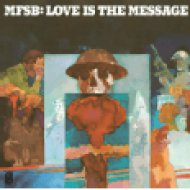 Love Is The Message LP