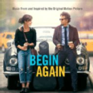 Begin Again - Music From And Inspired By The Original Motion Picture (Szerelemre hangszerelve) CD
